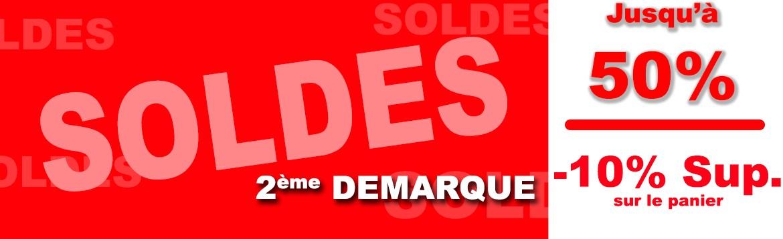 2eme Demarque : 10% Suppl. !!! Soldes jusqu'a 50% de reduction.